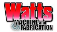 Watt's Machine & Fabrication